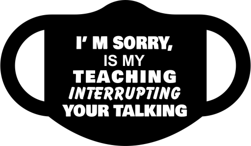 Talking Interrupting Teaching