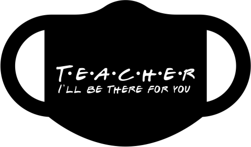 TEACHER - I'll be there for you