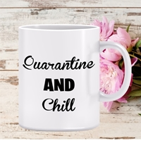 Picture of COVID-19 Quarantine and Chill-Personalised mug
